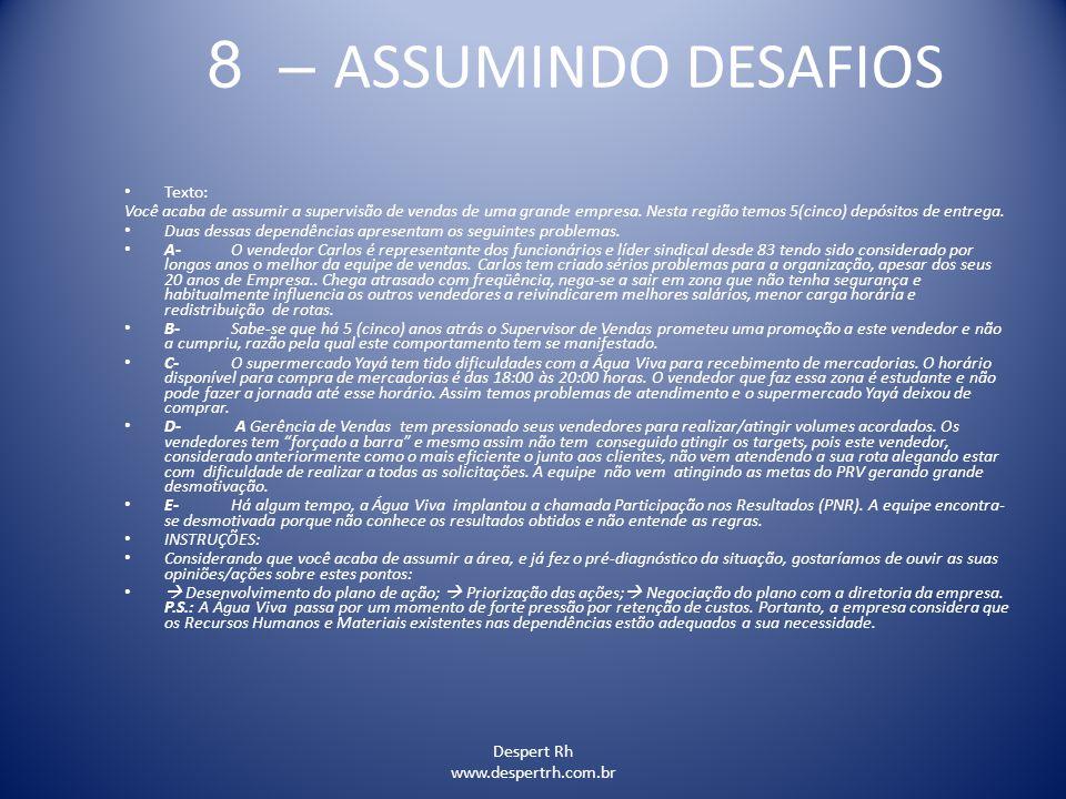 8 – ASSUMINDO DESAFIOS Texto: