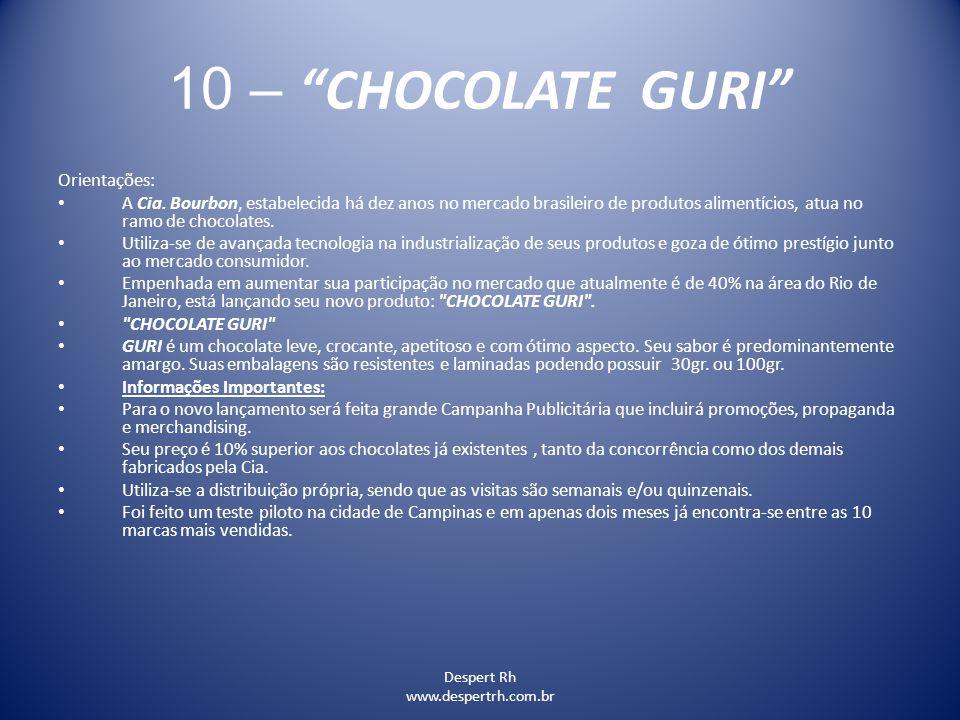 10 – CHOCOLATE GURI Orientações: