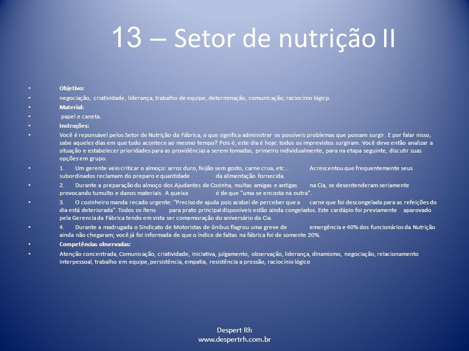 13 – Setor de nutrição II Despert Rh www.despertrh.com.br Objetivo: