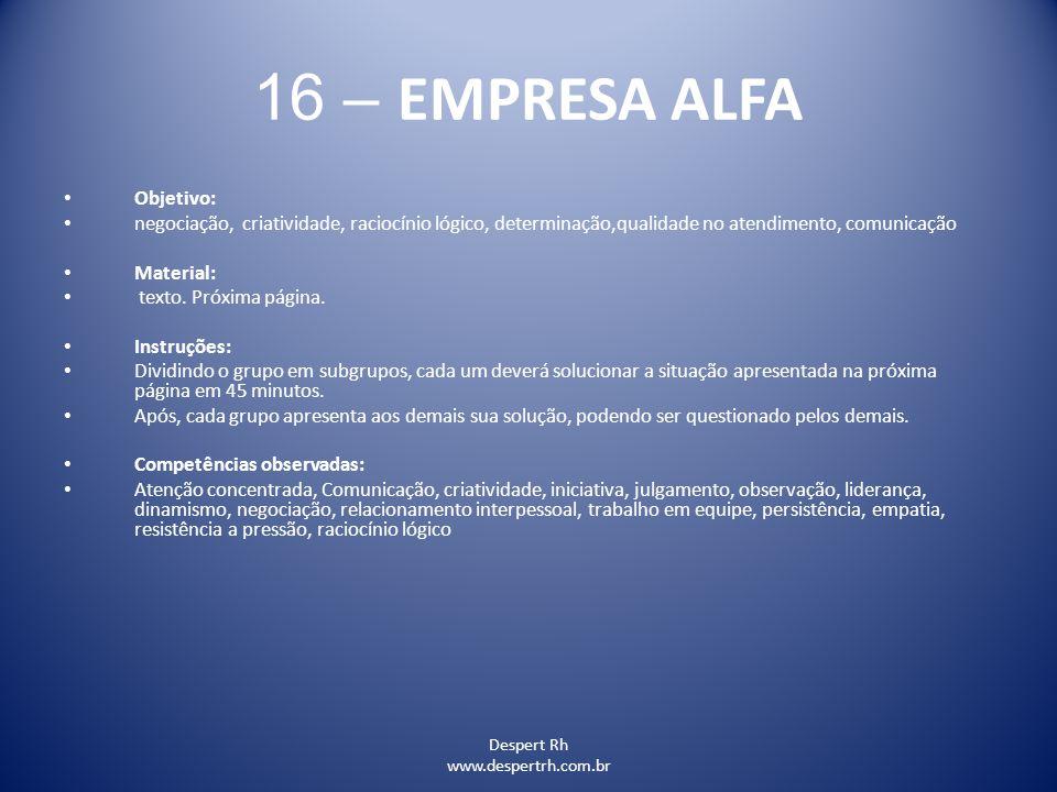 16 – EMPRESA ALFA Objetivo: