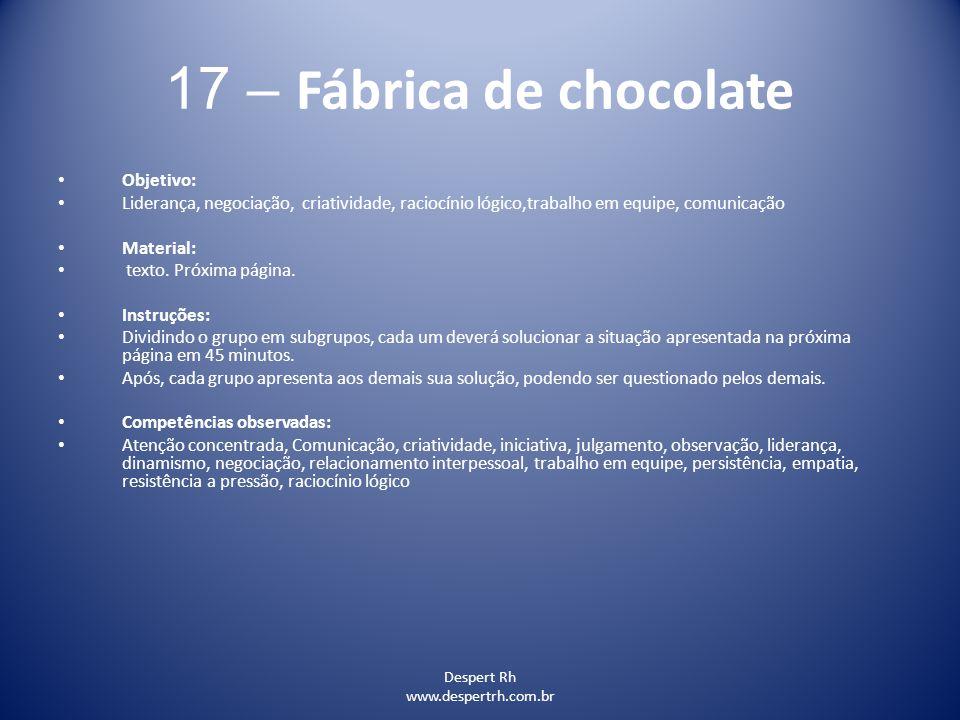 17 – Fábrica de chocolate Objetivo: