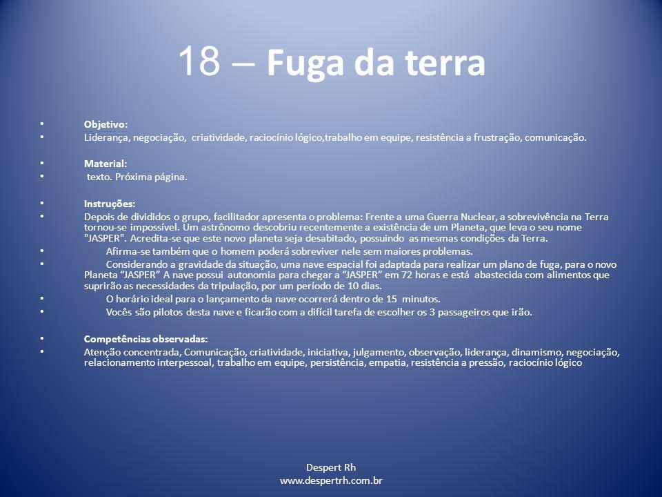 18 – Fuga da terra Objetivo: