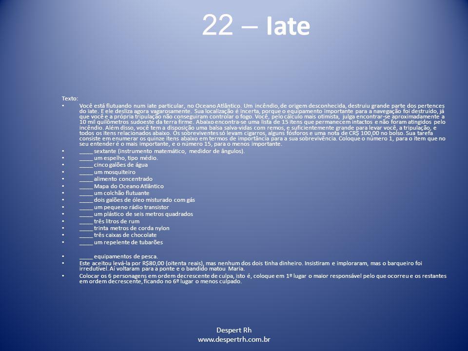 22 – Iate Despert Rh www.despertrh.com.br Texto: