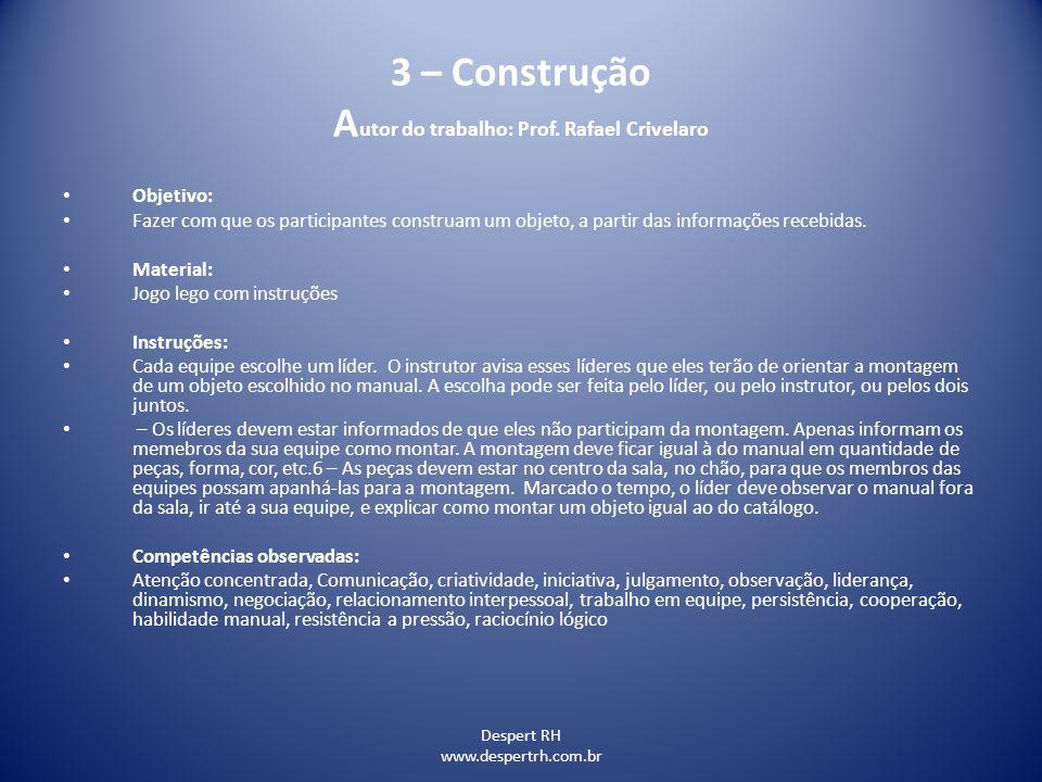 3 – Construção Autor do trabalho: Prof. Rafael Crivelaro