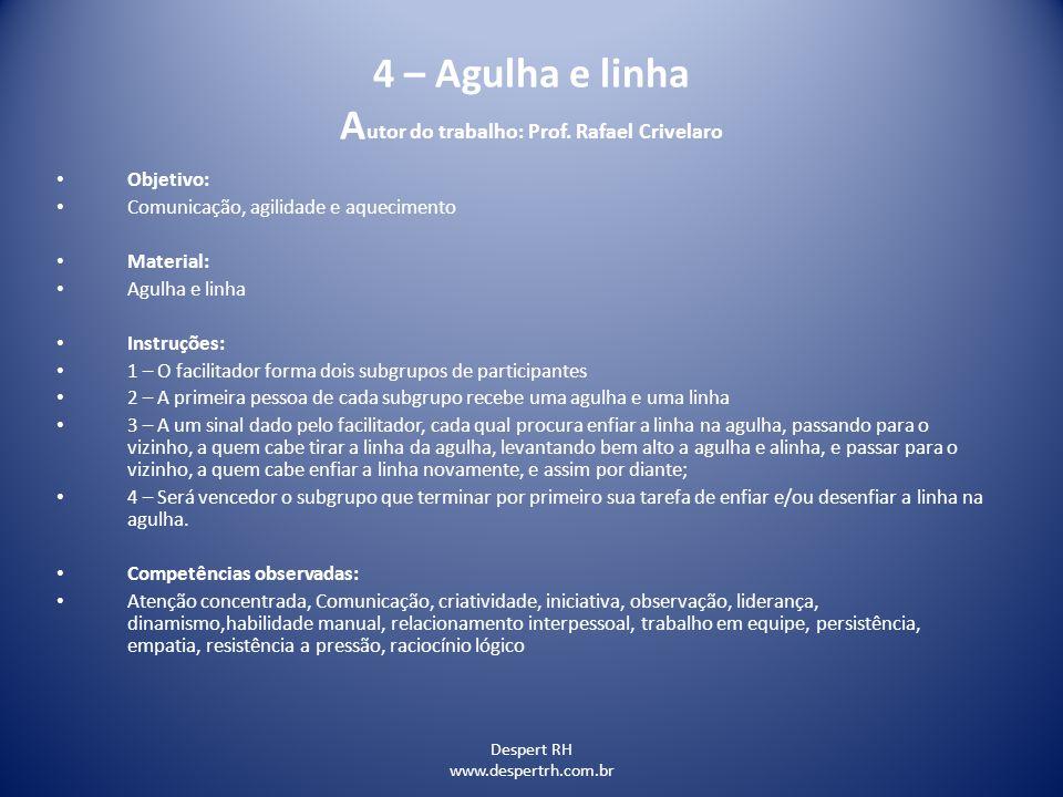 4 – Agulha e linha Autor do trabalho: Prof. Rafael Crivelaro