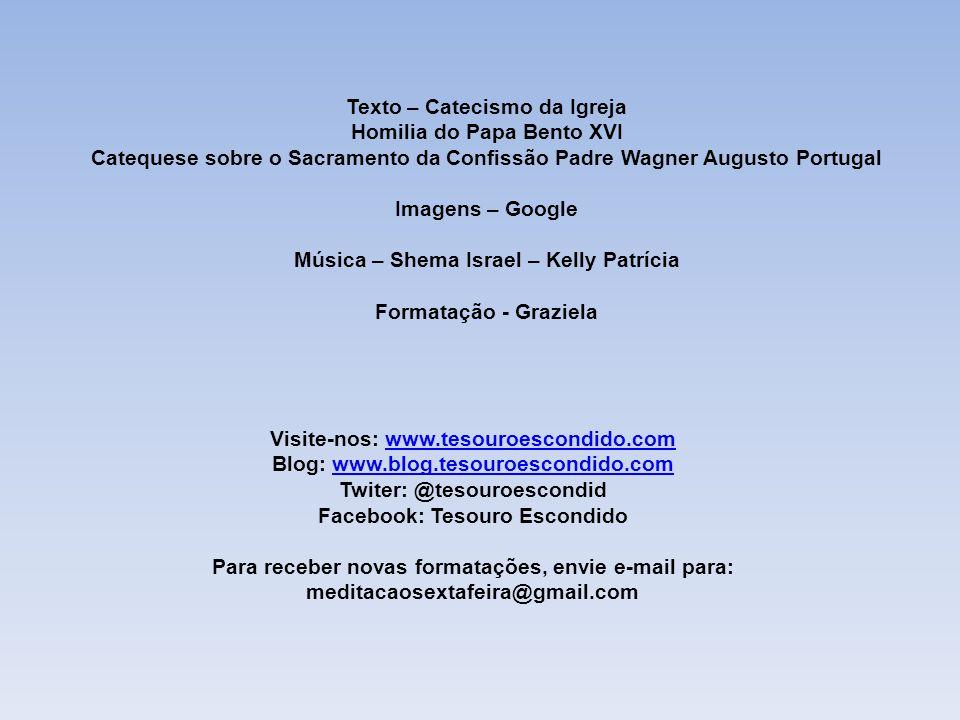 Texto – Catecismo da Igreja Homilia do Papa Bento XVI