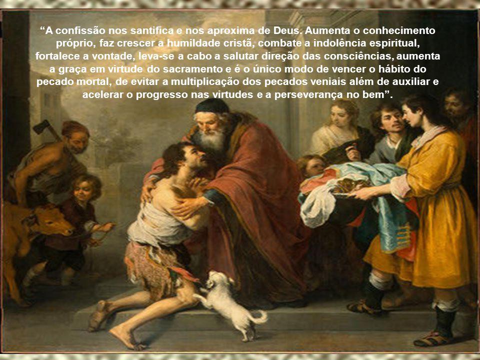 A confissão nos santifica e nos aproxima de Deus