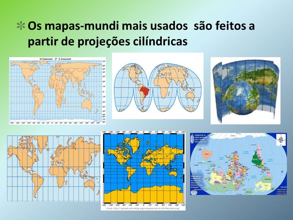 Os mapas-mundi mais usados são feitos a partir de projeções cilíndricas