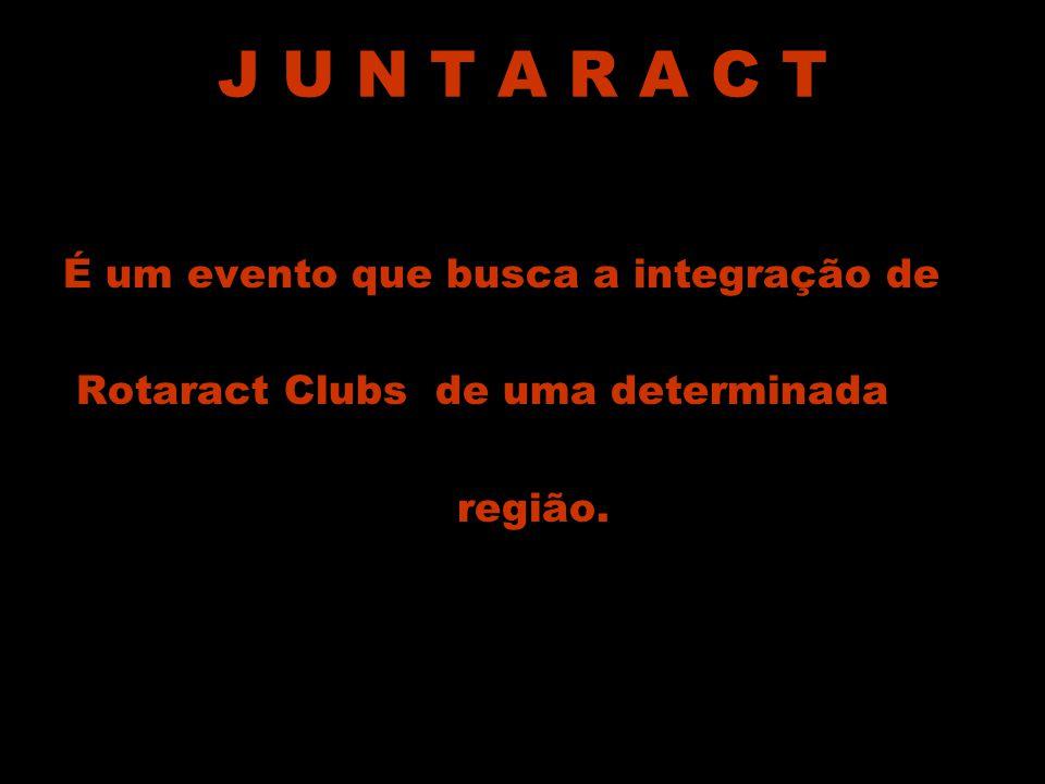 J U N T A R A C T É um evento que busca a integração de