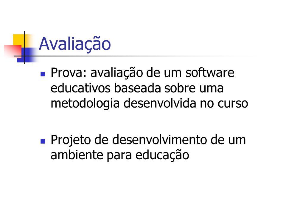 Avaliação Prova: avaliação de um software educativos baseada sobre uma metodologia desenvolvida no curso.