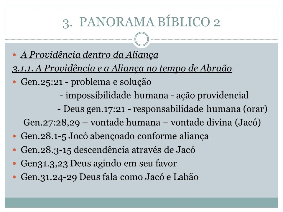 3. PANORAMA BÍBLICO 2 A Providência dentro da Aliança