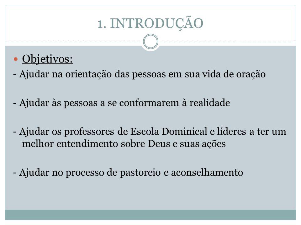 1. INTRODUÇÃO Objetivos: