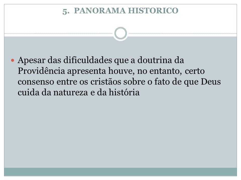 5. PANORAMA HISTORICO