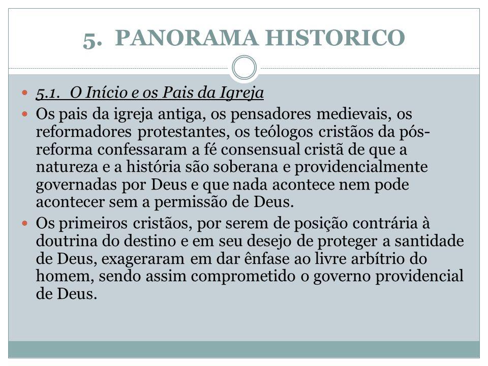 5. PANORAMA HISTORICO 5.1. O Início e os Pais da Igreja