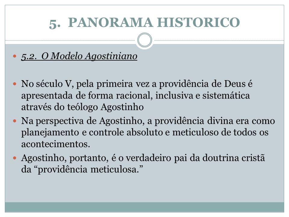 5. PANORAMA HISTORICO 5.2. O Modelo Agostiniano