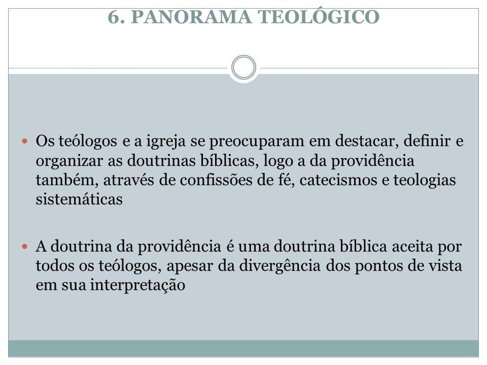 6. PANORAMA TEOLÓGICO