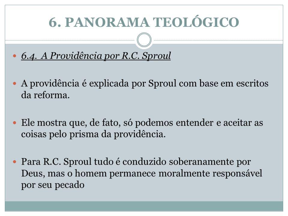6. PANORAMA TEOLÓGICO 6.4. A Providência por R.C. Sproul