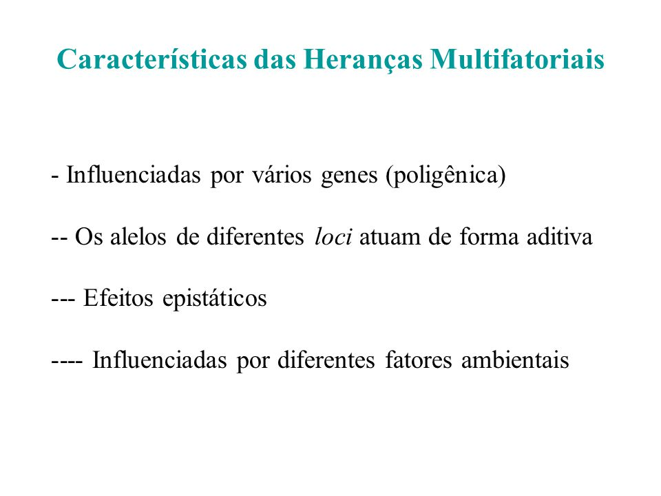 Características das Heranças Multifatoriais