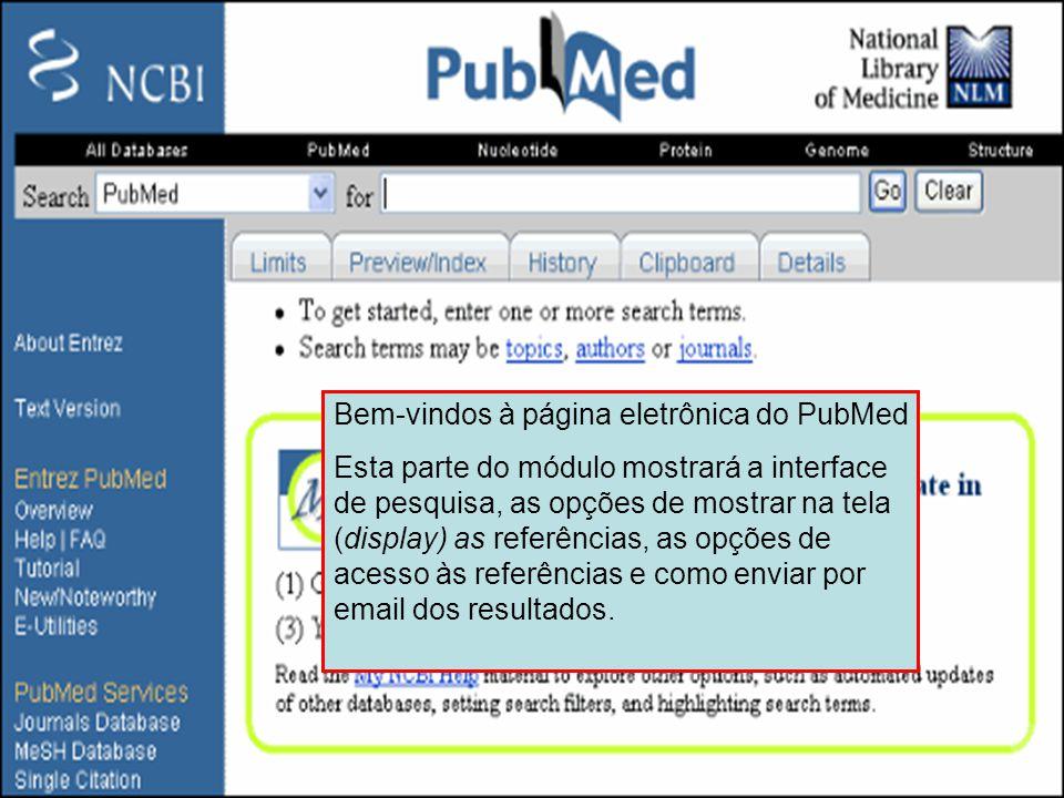 Bem-vindos à página eletrônica do PubMed