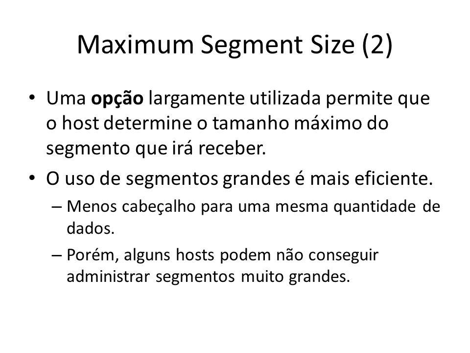 Maximum Segment Size (2)