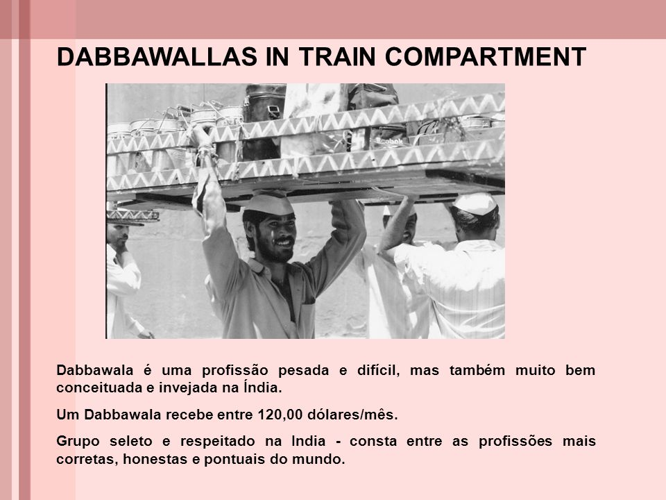 DABBAWALLAS IN TRAIN COMPARTMENT