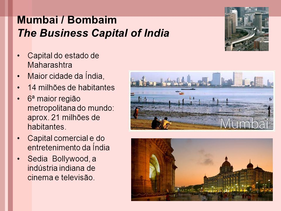 Mumbai / Bombaim The Business Capital of India