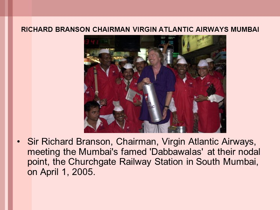 RICHARD BRANSON CHAIRMAN VIRGIN ATLANTIC AIRWAYS MUMBAI