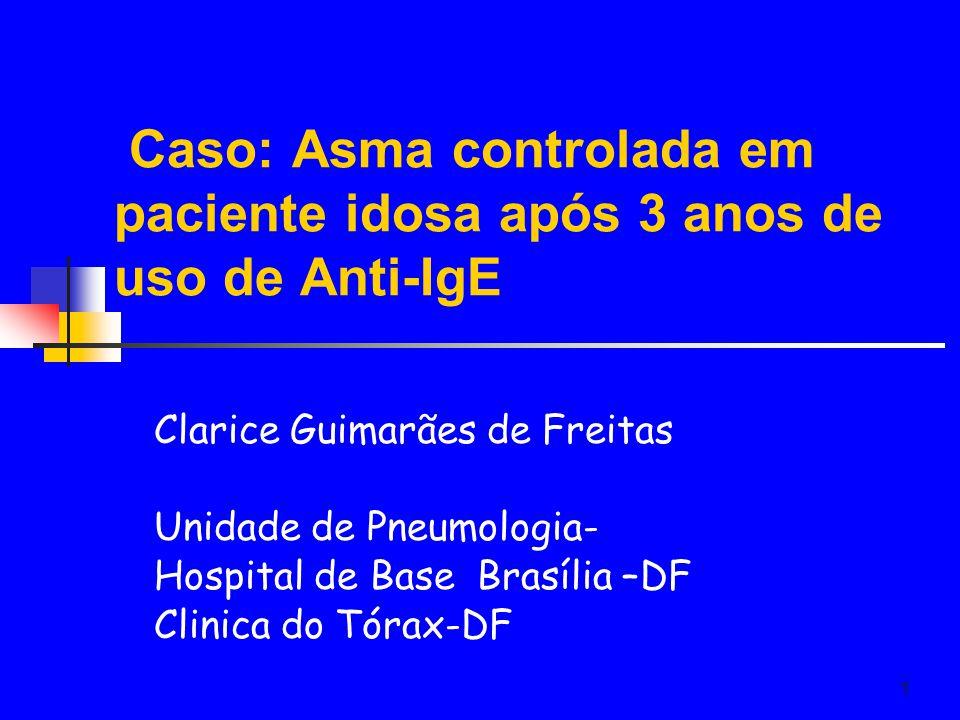 Caso: Asma controlada em paciente idosa após 3 anos de uso de Anti-IgE