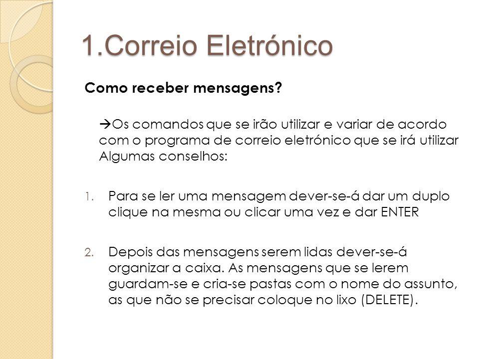1.Correio Eletrónico Como receber mensagens