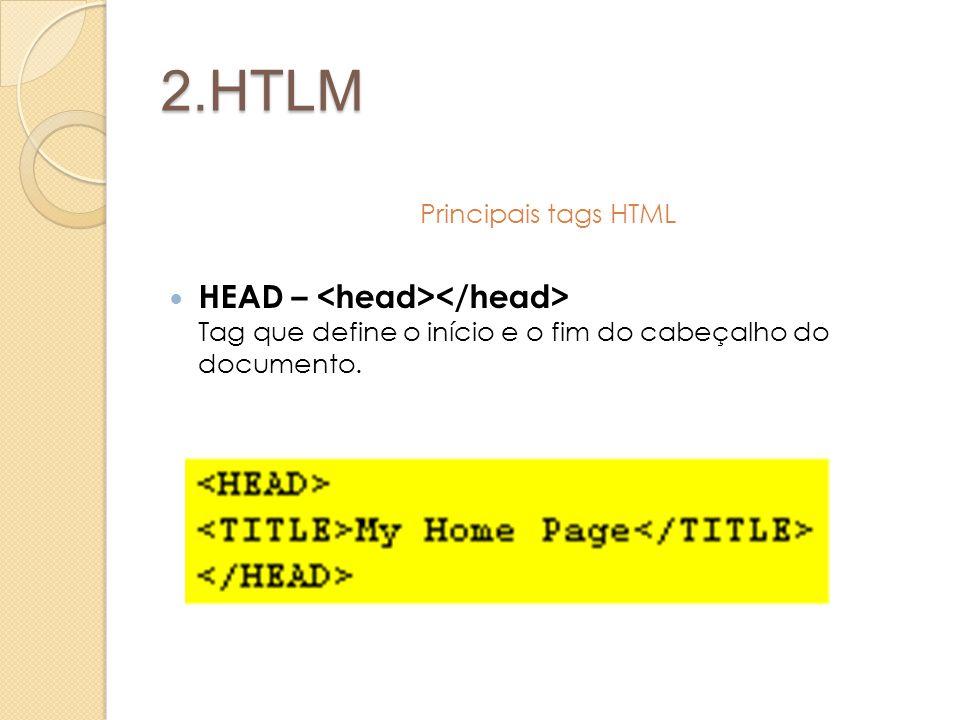 2.HTLM Principais tags HTML.