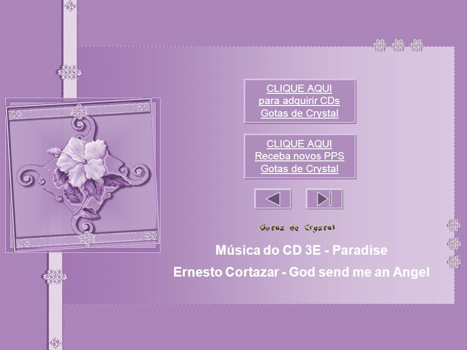Música do CD 3E - Paradise Ernesto Cortazar - God send me an Angel