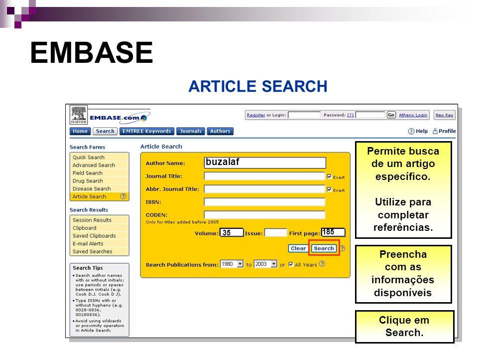 EMBASE ARTICLE SEARCH Permite busca de um artigo específico.