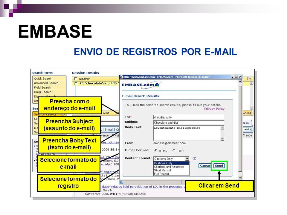 EMBASE ENVIO DE REGISTROS POR E-MAIL Preecha com o endereço do e-mail