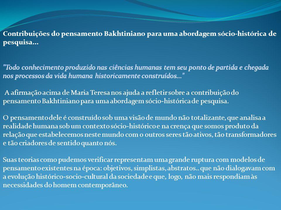 Contribuições do pensamento Bakhtiniano para uma abordagem sócio-histórica de pesquisa...