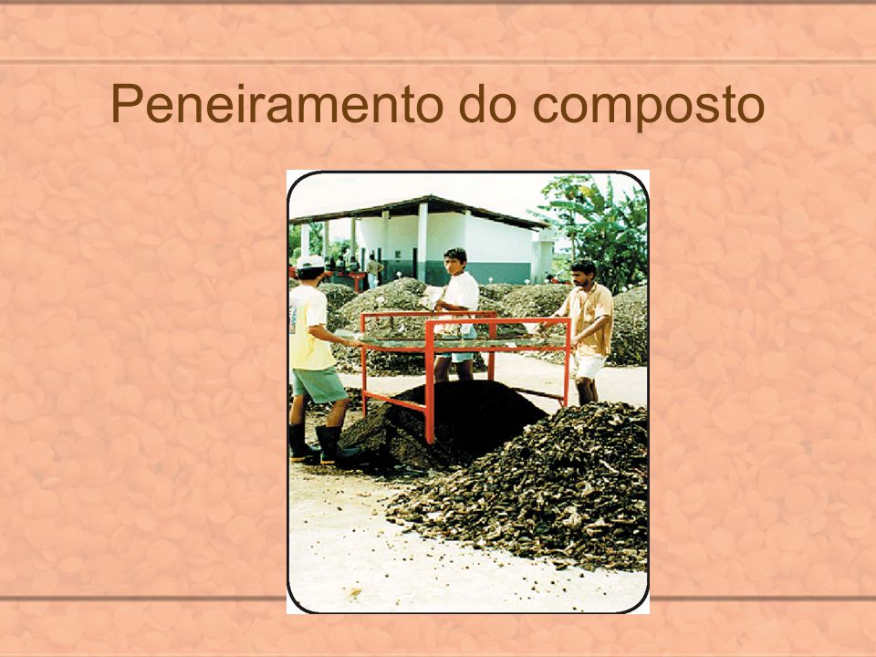 Peneiramento do composto