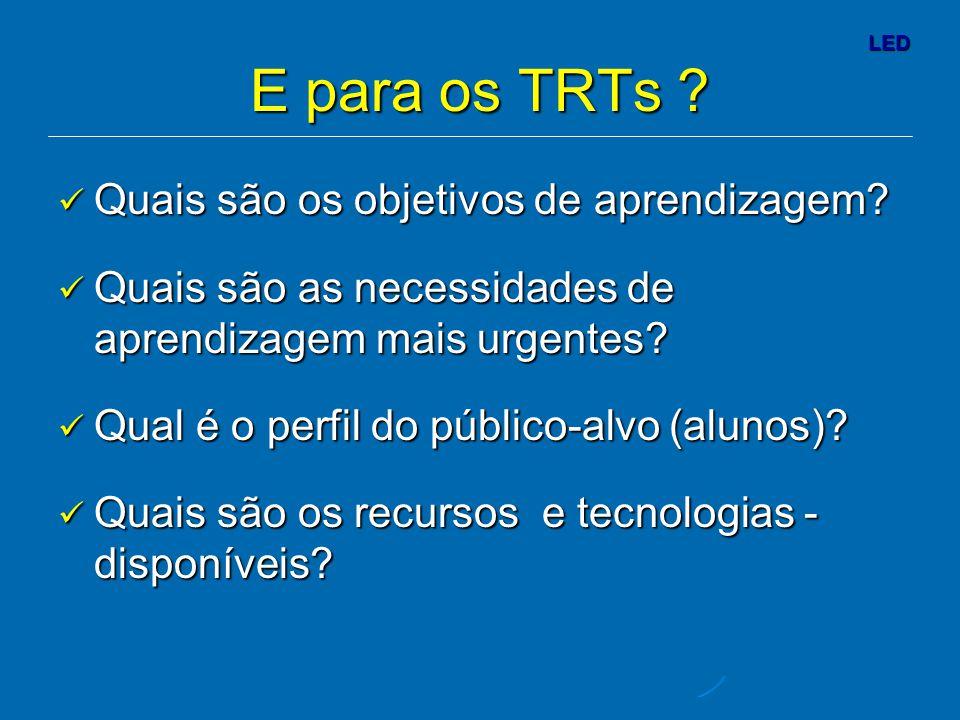 E para os TRTs Quais são os objetivos de aprendizagem