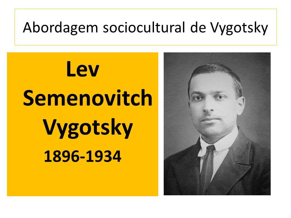 Abordagem sociocultural de Vygotsky