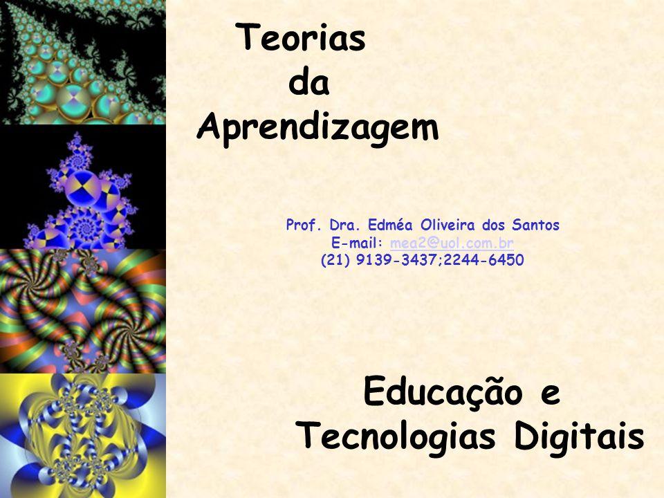 Prof. Dra. Edméa Oliveira dos Santos