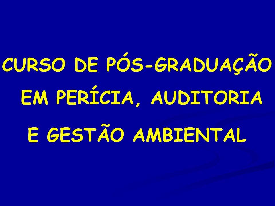 CURSO DE PÓS-GRADUAÇÃO EM PERÍCIA, AUDITORIA