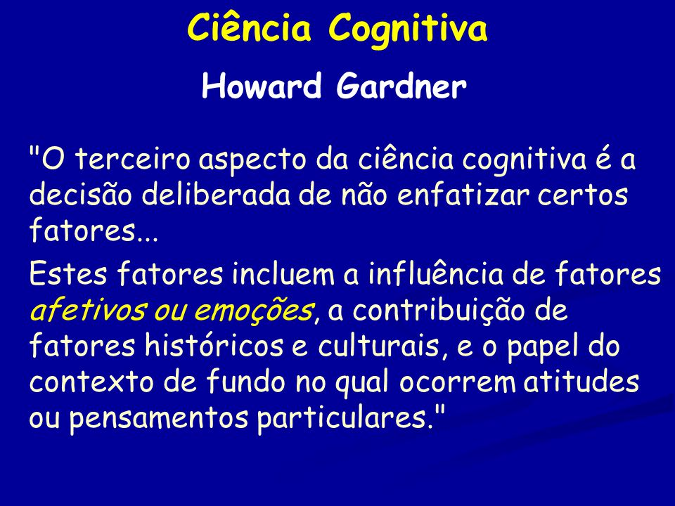 Ciência Cognitiva Howard Gardner