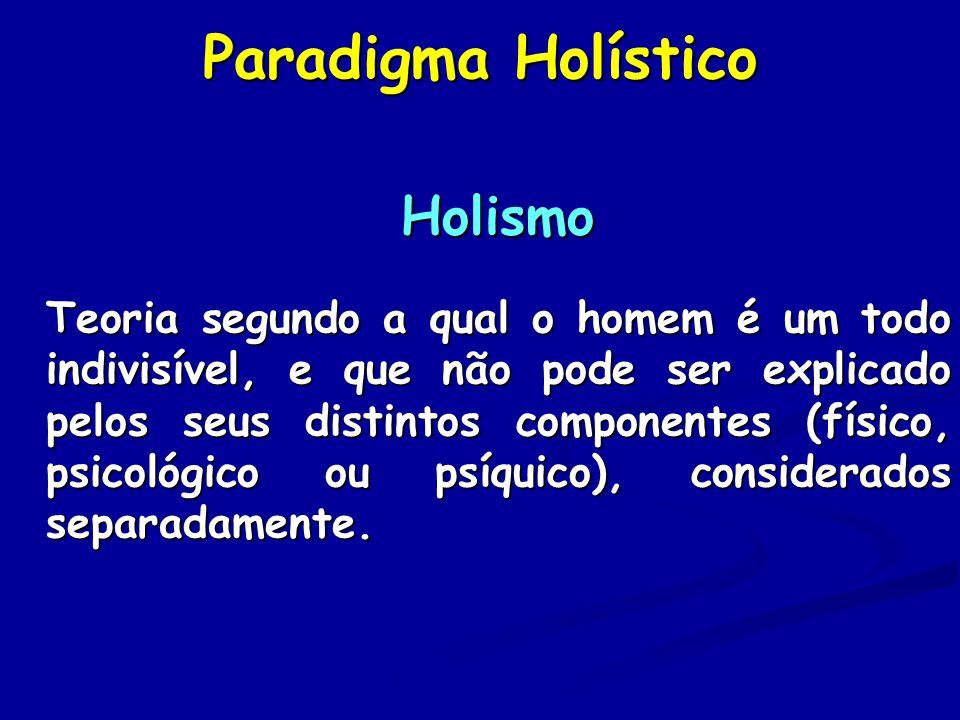 Paradigma Holístico Holismo
