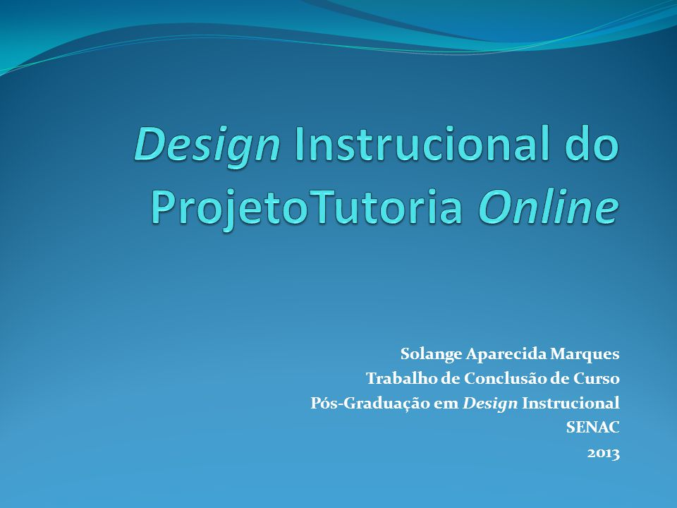 Design Instrucional do ProjetoTutoria Online