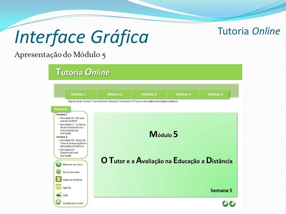 Interface Gráfica Tutoria Online Apresentação do Módulo 5