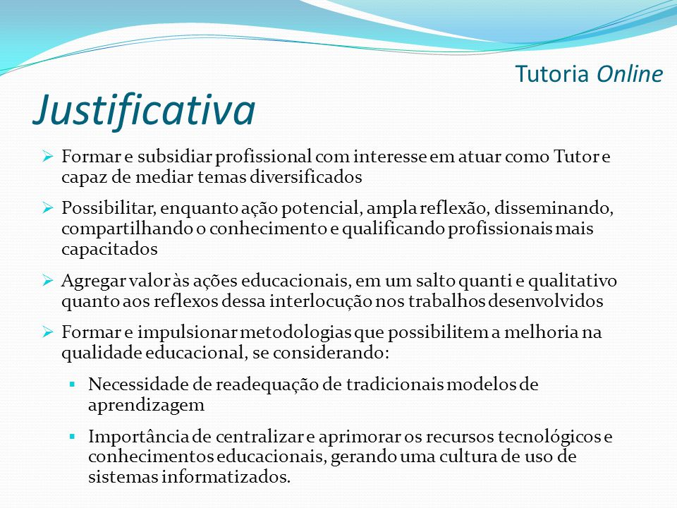 Justificativa Tutoria Online