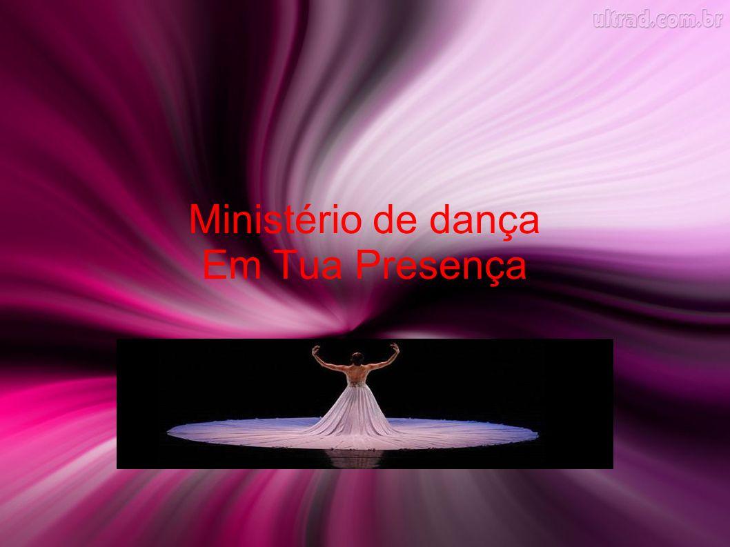 Ministério de dança Em Tua Presença