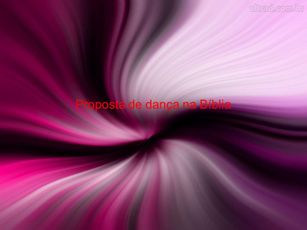 Proposta de dança na Bíblia