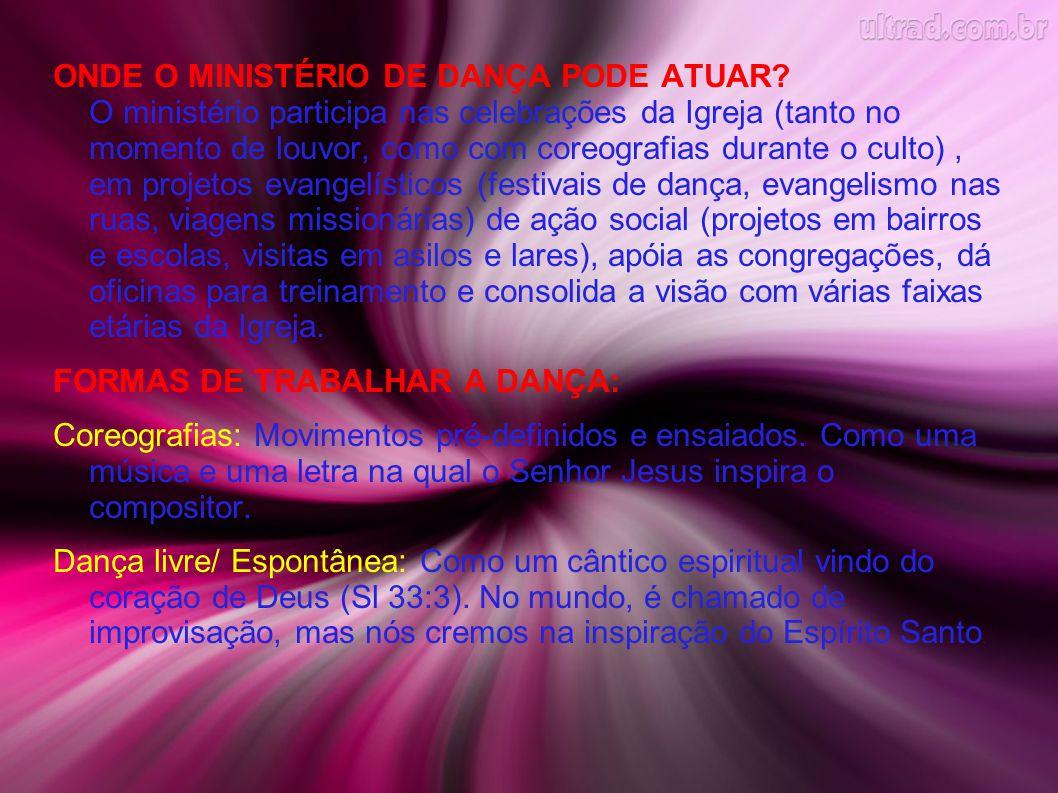 ONDE O MINISTÉRIO DE DANÇA PODE ATUAR