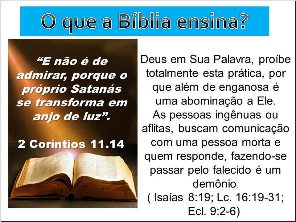 ( Isaías 8:19; Lc. 16:19-31; Ecl. 9:2-6)