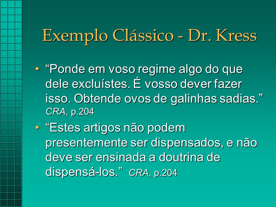 Exemplo Clássico - Dr. Kress