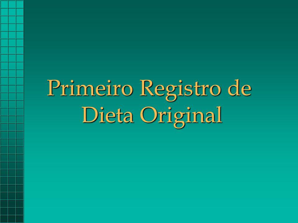 Primeiro Registro de Dieta Original